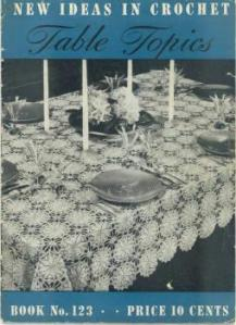 New Ideas in Crochet | Table Topics Book No. 123 1938